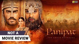 Panipat | Not A Movie Review by Sucharita Tyagi | Arjun Kapoor | Film Companion