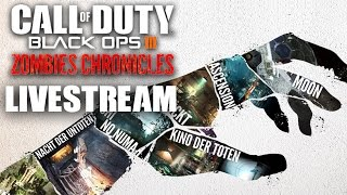Black Ops III Zombies Chronicles Livestream