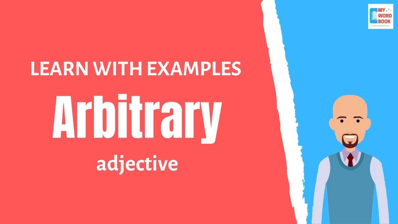 Arbitrary | Meaning with examples | My Word Book - YouTube