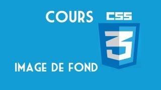 12 - HTML & CSS - Image du fond