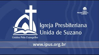 IPUS | Culto Matutino e EBD | 20/06/2021