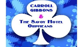 Carroll Gibbons - Whisper Song