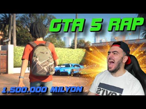 GTA 5 GERÇEK HAYAT RAP!   1.500.000 MILYON ÖZEL