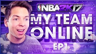 ROAD TO GLORY!! NBA 2K17 MY TEAM ONLINE #1
