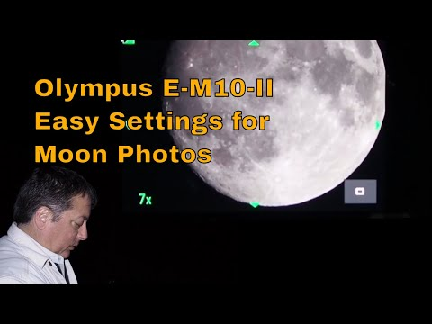 Olympus E-M10-II Easy Settings for Moon Photography ep.98