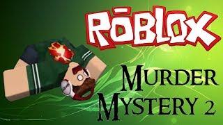 Juagando Murder Mystery dox loqueden #2 °Roblox° :v