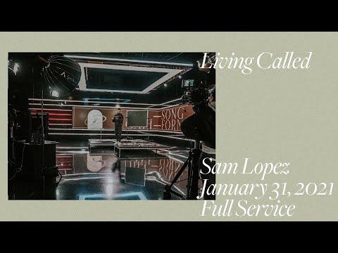 Living Called | Sam Lopez | Hillsong California
