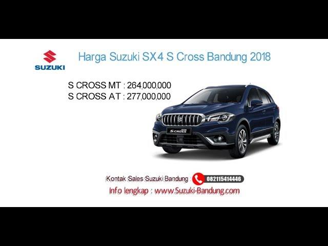 Harga Suzuki SX4 S-Cross 2018 Bandung dan Jawa Barat | Info: 082121947360