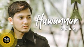 Download ARKA - HUWANNUR (Cover Music Video)