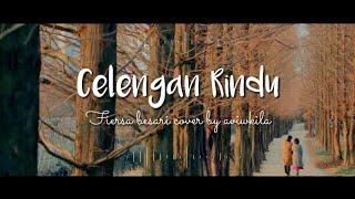 Fiersa Besari - Celengan Rindu Cover By Aviwkila (lyrics Video)