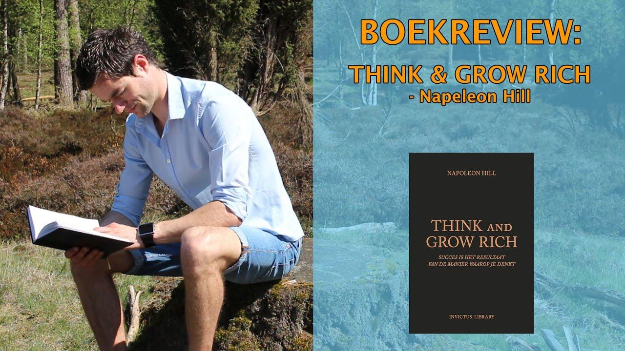 Think And Grow Rich Samenvatting Leroy Seijdel