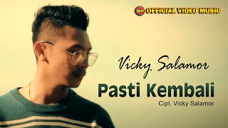 Vicky Salamor  - Pasti Kembali [Official Music Video]