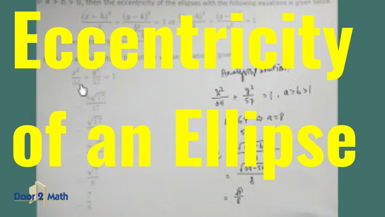 Ellipse Conic Sections Find Eccentricity Of An Ellipse Given The