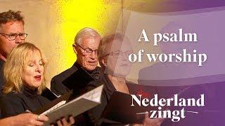 Nederland Zingt: A psalm of worship