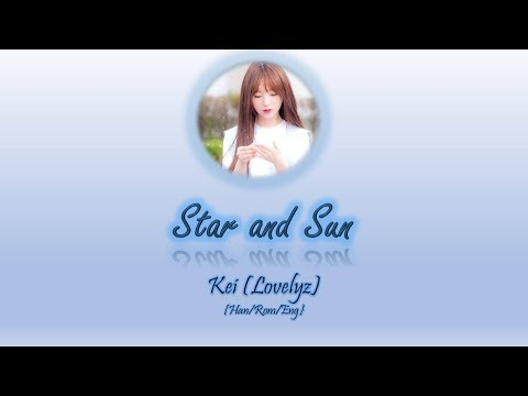 Kei (Lovelyz) - 별과 해 Star and Sun (Ruler: Master Of The Mask OST Part 4) [Han/Rom/Eng]