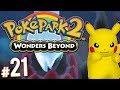 PokePark 2: Wonders Beyond - Story Finale! | PART 21