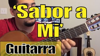 Como Tocar Guitarra 'Sabor a MI' c/guia