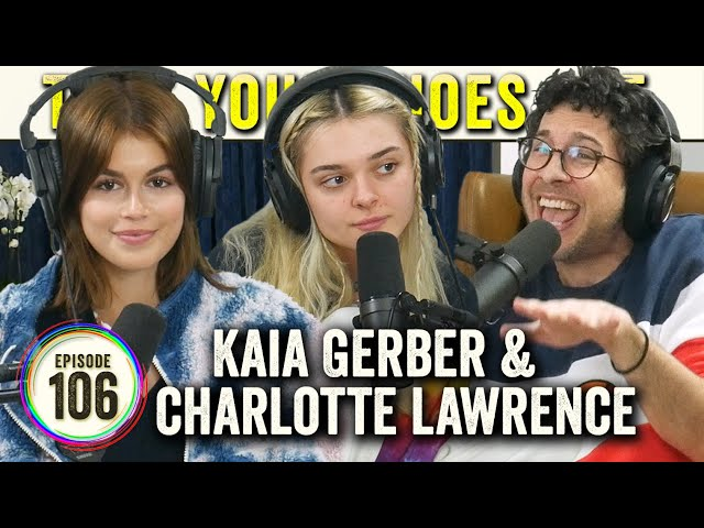 Kaia Gerber & Charlotte Lawrence on TYSO - #106
