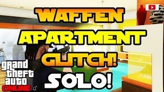 GTA 5 Online - Alle Waffen Im Apartment Nutzen Glitch! [SOLO, Fun Glitch, PS4, Xbox One, PC]