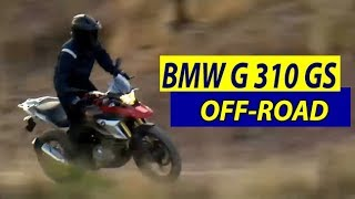 2018 BMW G 310 GS Off-road Driving