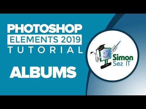 How To Organize Photos Using An Album In Photoshop Elements 2019