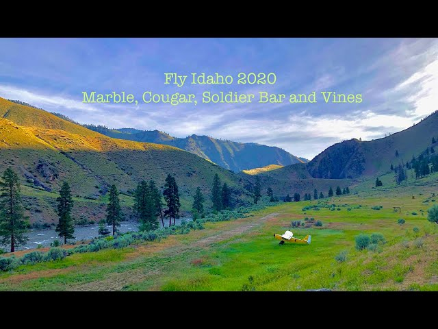 Fly Idaho 2020 Marble, Cougar, Soldier Bar and Vines