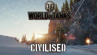 World of Tanks - Civilised