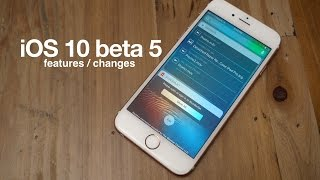 New iOS 10 beta 5 features / changes!