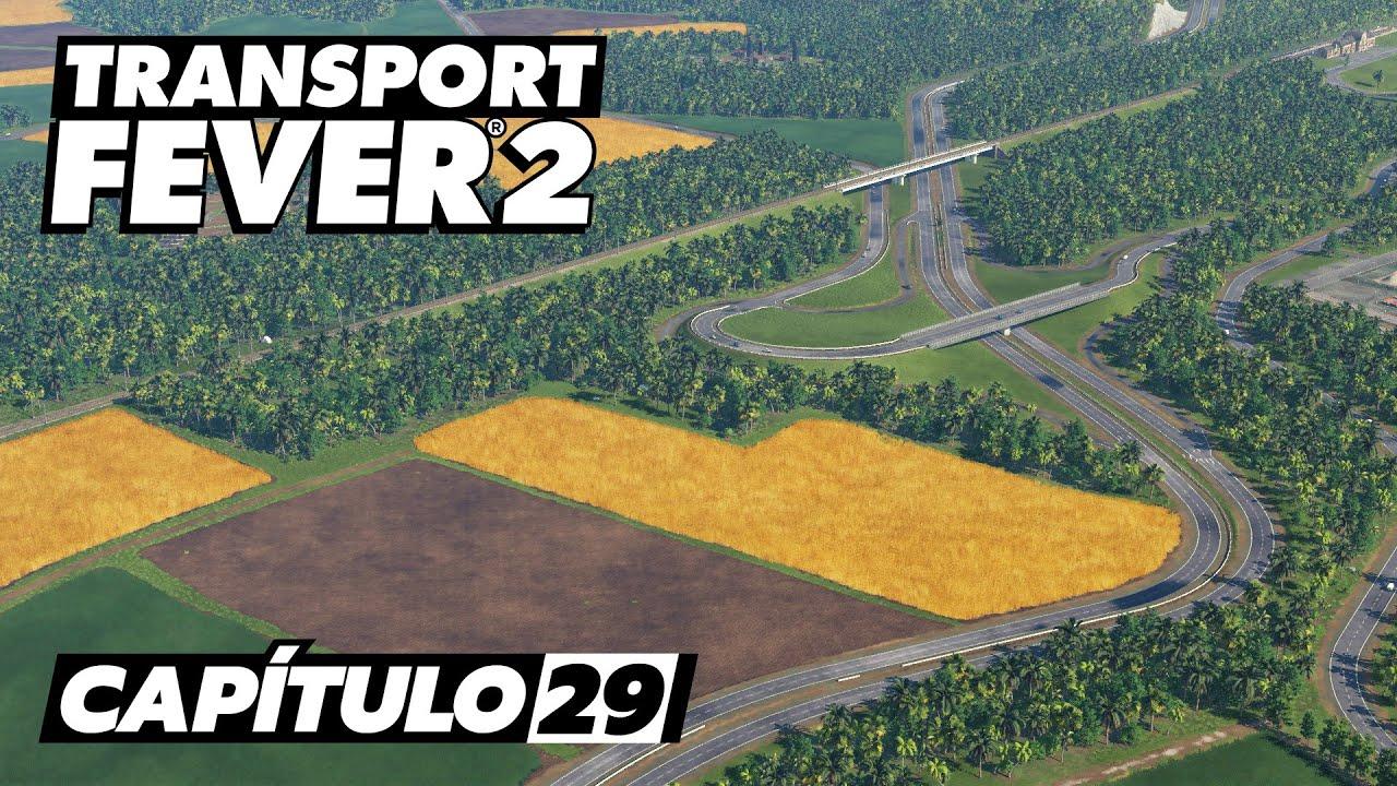 Transport Fever 2 - Cap. 29 - Mi primera autopista