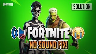 FIX Audio Problem in Fortnite Battle Royale PC, Xbox One, PS4 - [3 Solutions]