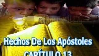 Hechos De Los Apótoles - Biblia Dramatizada - Versión Reina Valera