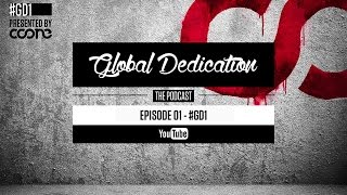 Global Dedication - Episode 01 #GD1