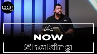 Pastor Patrick Lager - A Now Shaking (December 29th, PM)