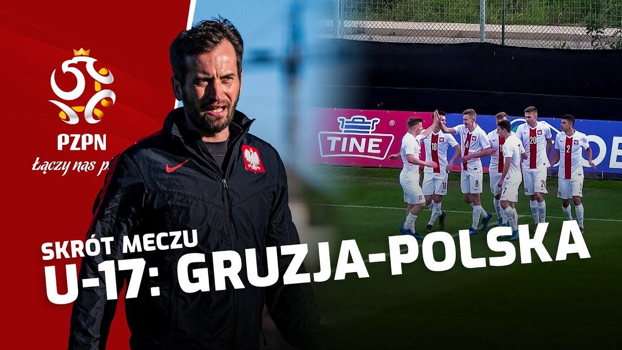 U-17: Skrót meczu GRUZJA – POLSKA (0:2)