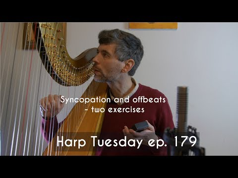 Two exercises for playing syncopation and offbeats - Harp Tuesday ep. 179