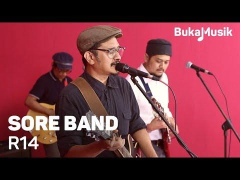 Sore Band - R14 (With Lyrics) | BukaMusik