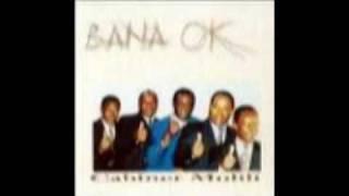 BANA OK