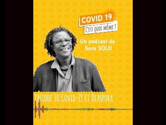 Episode 10 - COVID19 et Diaspora