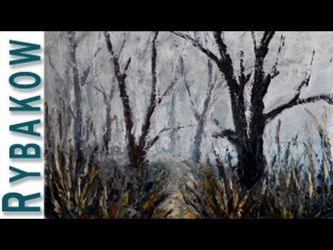 Speed painting tutorial Time Lapse FOGGY LANDSCAPE by Valery Rybakow oil landscape paintings.