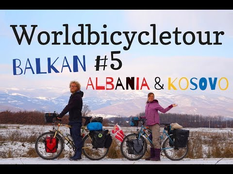 Bicycletouring Balkan - Albania & Kosovo - GER with ENG subtitles