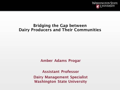 Bridging the Gap between Dairy Producers and Their Communities