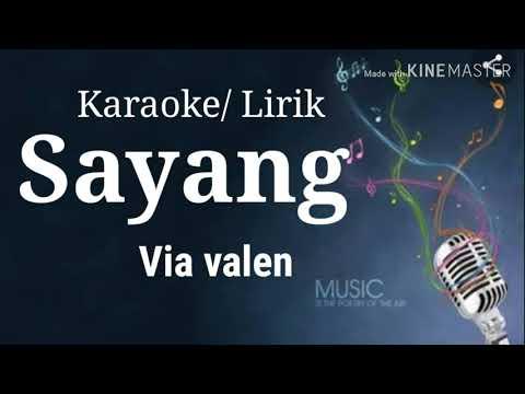sayang-via-valen-(-karaoke/lirik)