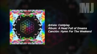 Letra Traducida Hymn for The Weekend de Coldplay