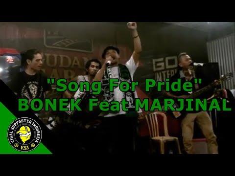 KEREN!! Song For Pride | BONEK Feat MARJINAL