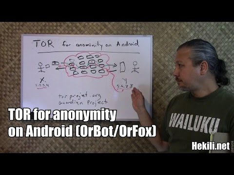 Anonymity using the Tor Network (OrBot and OrFox on Android)