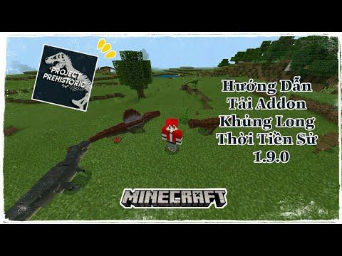 Hướng Dẫn Tải Addon Khủng Long Thời Tiền Sử 1.9.0 Cho Minecraft Pe [Phúc Dragon]