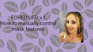 Foreo UFO Remote Control Settings Demo Tutorial for DIY Masks