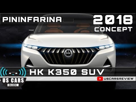 2018 PININFARINA HK K350 SUV CONCEPT Review