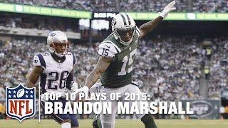 Top 10 Brandon Marshall Plays of 2015 | NFL