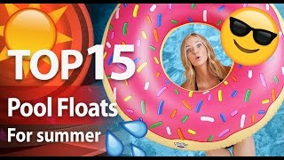 Top 15 Inflatable POOL FLOATS 💦 | Top Shoppers